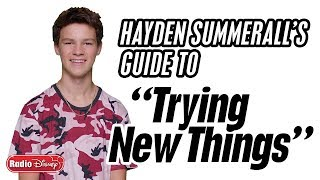 "Hayden Summerall's Guide To ""Trying New Things"" 