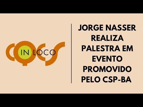 Imagem post: JORGE NASSER REALIZA PALESTRA EM EVENTO PROMOVIDO PELO CSP-BA