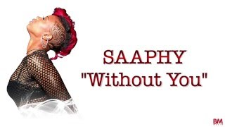 Saaphy - Without You [Video Lyrics - Love & Life Album]