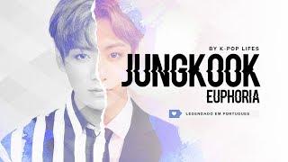 JungKook (BTS) - Euphoria Legendado PT | BR