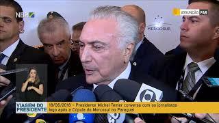 Presidente Michel Temer conversa com jornalistas após Cúpula do Mercosul