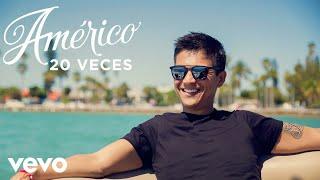 Américo - 20 Veces (Cover Audio)
