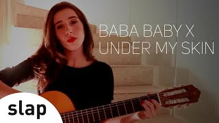 Nina Fernandes - Baba Baby x Under My Skin - Kelly Key   Frank Sinatra