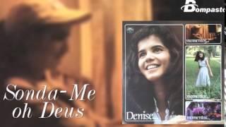 Denise - Sonda me oh Deus (Cd Momentos) Bompastor 1981