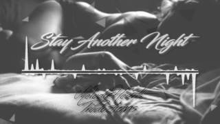 "R&B/RnB Pop Guitar Love Song Instrumental Beat NEW 2016 ""Stay Another Night"""