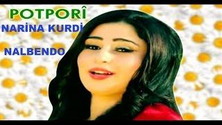 NARİNA KURDİ potpori halay govend - Narina Kurdi NALBENDO