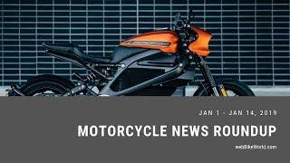 Motorcycle News Roundup - Week of Jan 14, 2019