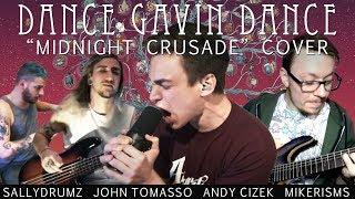 "Dance Gavin Dance ""Midnight Crusade"" COVER (feat. Mikerisms, Sallydrumz, John Tomasso)"
