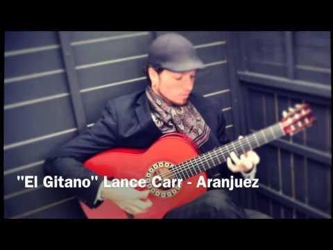 most-famous-spanish-guitar-song-aranjuez-lance-carr-el-gitano