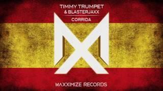 Blasterjaxx & timi trumpet - corrida