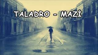 Taladro - Mazi