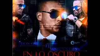 Don Omar - En Lo Oscuro (feat. Wisin & Yandel) [Repeated Preview]