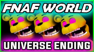 FNAF World UNIVERSE ENDING | Fredbear SECRET End | FNAF World Ending Gameplay