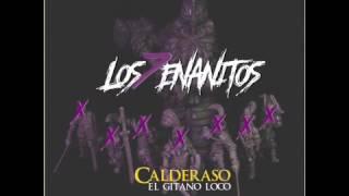 Calderaso Los 7 enanitos (prod BY realmusic