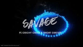 YOOKiE - SAVAGE (ft. Crichy Crich & Short Circuit) [Free Download]