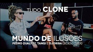 Mundo De Ilusões - Pedro Qualy (Haikaiss) - (3030) - Tudo Clone #01