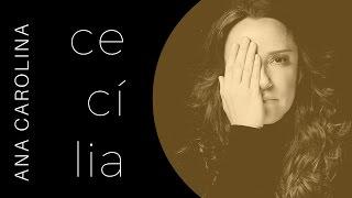 Ana Carolina -- Cecília (Laboratório do Som, 2016)