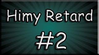 Himy Retard| Ep.2 - Himy на телефона