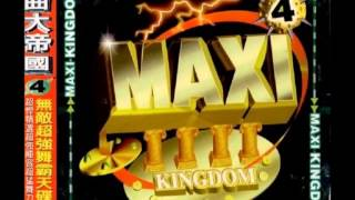 MAXI KINGDOM 舞曲大帝國 4 - MOONLIGHT SHADOW