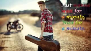 Wait A Minute Lyrics Justin Bieber FT Tyga ) New Song 2013