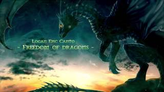 Epic Celtic Music-Freedom of dragons-Logan Epic Canto-Fantasy music