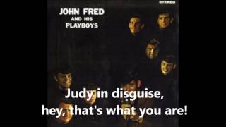 Judy in Disguise  JOHN FRED & HIS PLAYBOY BAND