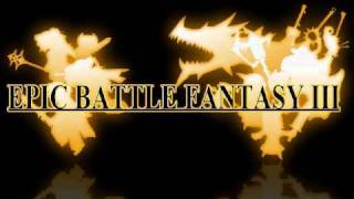 Epic Battle Fantasy 3 Music: You'll Never Guess This