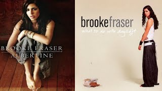Brooke Fraser - One inspirational song from each album