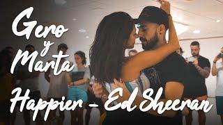 Gero & Marta | Bachata Sensual | Happier - Ed Sheeran (Versión Bachata by Dj Tronky)