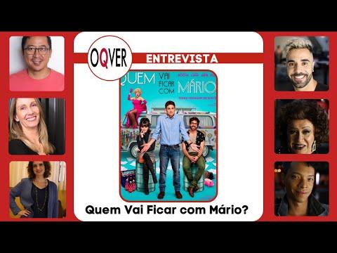 ENTREVISTA: Quem Vai Ficar com Mário? - diretor e elenco