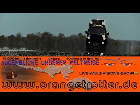"""""""Augenblicke einer Weltreise"""" Orangetrotter Multivisionsshow """"im VW Bus um die Welt"""""""