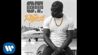 O.T. Genasis - The Flyest [Official Audio]