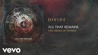 All That Remains - Divide (audio)