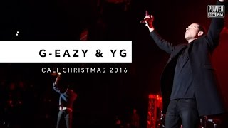 G-Eazy & YG Perform 'FDT' LIVE At Cali Christmas 2016