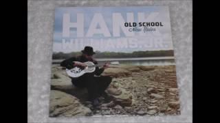 04. Old School - Hank Williams Jr. - Old School New Rules