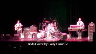 Kids Cover - Lady Danville