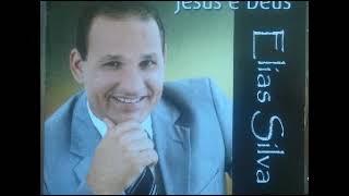 Elias Silva - Igreja Deus é Amor