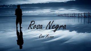 07 - AREH ft. XENON - ROSA NEGRA [DESAHOGATE ESCRIBIENDO]