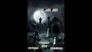 TATION X TRIGGA-SIDE X KLINIKAL - NA NA NA - LIVING DEAD RIDDIM | 2017