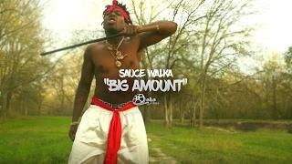 "Sauce Walka - ""Big Amount""   Shot by @lakafilms"