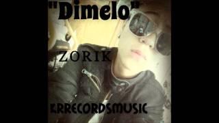 """Dimelo""/Zorik/Reggaeton Romantico/KRrecordsMusic"