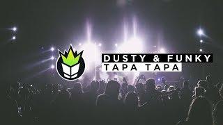 Dusty & Funky - Tapa Tapa