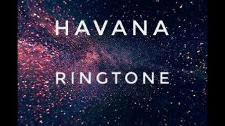 Havana Mariamba Ringtone (Download link)