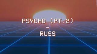 Psycho (Pt. 2) - Russ - Tradução PTBR