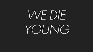 Alice in Chains - We Die Young (Lyric Video)