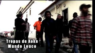 Tropas de Xoke - Mundo Louco (Oficial Video-Clip 2011)