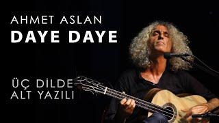 Ahmet Aslan - DAYE DAYE Live Concert in Diyarbakir