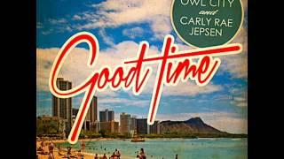 Owl city feat. Carly rae jepsen - Good time with Lyrics