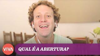 QUAL É A ABERTURA? - EP. 1
