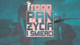 11. Froop - Pan Życia i Śmierci (PŻiŚ Mixtape)